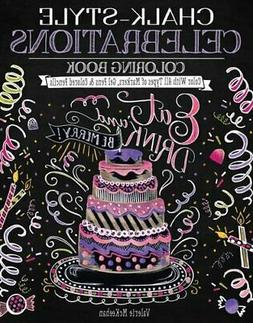 Chalk-Style Celebrations Coloring Book: Color With All Types